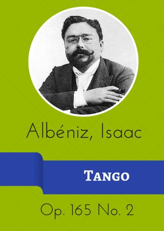 Albéniz, Isaac - Tango Op. 165 No. 2