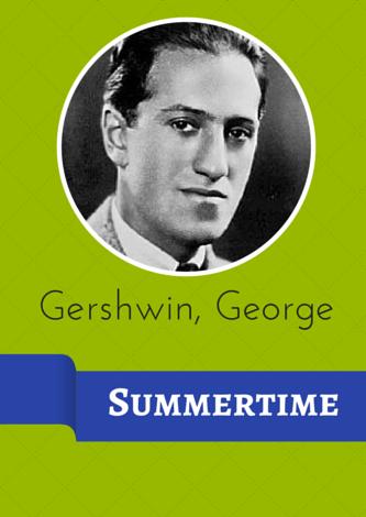 Gershwin, George - Summertime