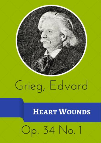 Grieg, Edvard - Herzwunden (Hjertesaer) op. 34 Nr. 1