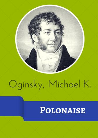 Oginsky, Michael K. - Polonaise