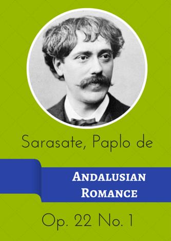 Sarasate, Pablo de - Andalusian Romance Op. 22 No. 1
